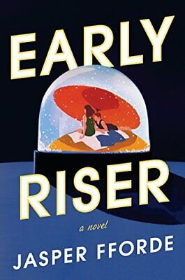 Early Riser, Hardback,  By Jasper Fforde • 18.35£