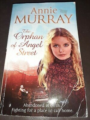 The Orphan Of Angel Street By Annie Murray (Paperback) • 1.30£