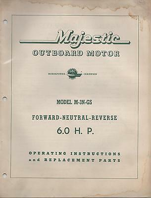 $18.99 • Buy  MAJESTIC OUTBOARD MODEL M-3N-GS  OPERATING And REPLACEMANT  PARTS MANUAL
