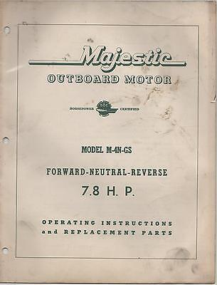 $18.99 • Buy  MAJESTIC OUTBOARD MODEL M-4N-GS  OPERATING And REPLACEMANT  PARTS MANUAL