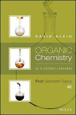$44.99 • Buy Organic Chemistry As A Second Language : First Semester Topics By David R. Klein
