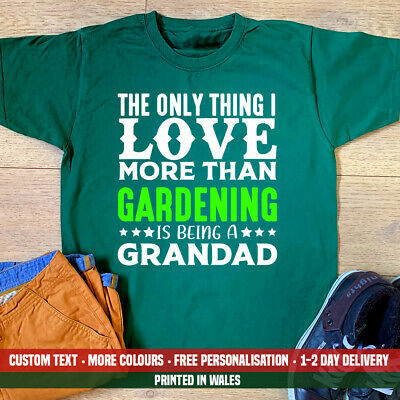 £10.99 • Buy Only Thing I Love More Than Gardening Grandad T Shirt Funny Fathers Day Gift Top