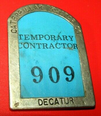 $55 • Buy Vintage Caterpillar Tractor Co. Decatur Metal Badge-see Photos !!