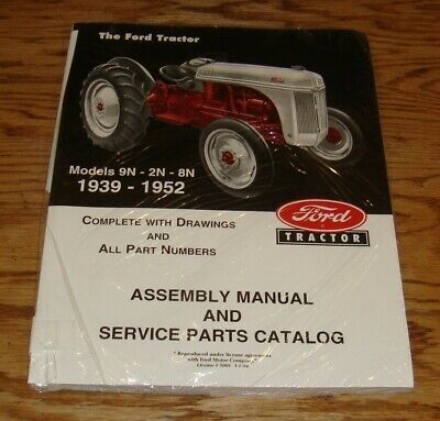 $ CDN29.44 • Buy 1939 - 1952 Ford Tractor Assembly Manual & Service Parts Catalog 9N 2N 8N