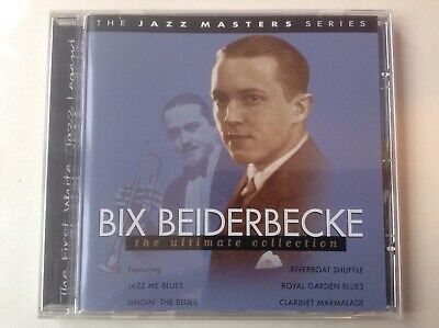 Bix Beiderbecke - The Ultimate Collection. • 6.99£