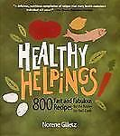 $10.58 • Buy Healthy Helpings: 800 Fast And Fabulous Recipes For The Kosher [or Not] Cook