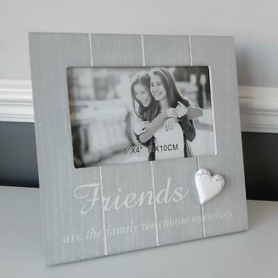 Friends Are The Family We Choose Ourselves Soft Grey Photo Frame 6 X4  • 7.75£