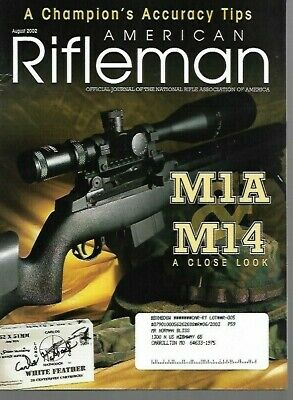 $8.99 • Buy American Rifleman Magazine August 2002 A Champion's Accuracy Tips, M1A, M14