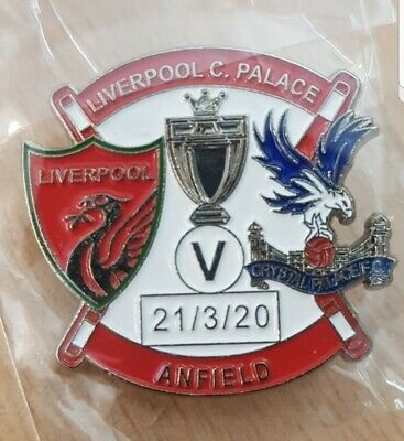 Liverpool Vs. Crystal Palace Matchday Badge 21/03/20 *Original Date* Champions • 4.99£