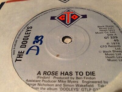 "The Dooleys A Rose Has To Die 7"" • 0.55£"