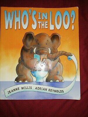 Who's In The Loo? By Jeanne Willis (Paperback, 2007) • 1.50£