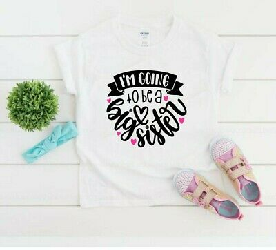 Kids Tshirt I'm Going To Be A Big Sister. Childrens Announcement White Pink Top • 6.99£