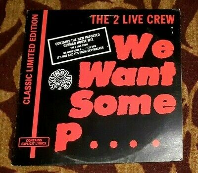 $ CDN34.99 • Buy 2 Live Crew We Want Some Pussy  Usa 12  Maxi Single W/ German Remixes _+ Live