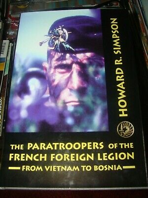 £10.99 • Buy The Paratroopers Of The French Foreign Legion By Howard R Simpson Hardback Book.