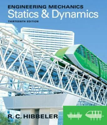 Engineering Mechanics : Statics And Dynamics By Russell C. Hibbeler (2012,... • 64.40£