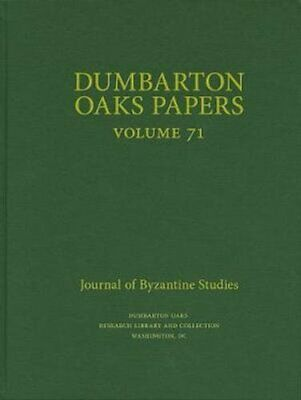 Dumbarton Oaks Papers, 71 By Elena Boeck 9780884024200 | Brand New • 85.55£