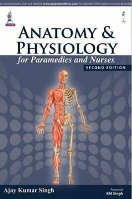 Anatomy And Physiology For Paramedics And Nurses 9789351528463 | Brand New • 16.24£