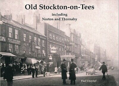 Old Stockton-on-tees, Norton And Thornaby    New, 2020 • 9.99£