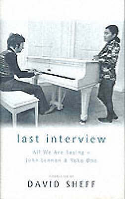 Last Interview: John Lennon And Yoko Ono Sheff, David Good Book • 5.80£