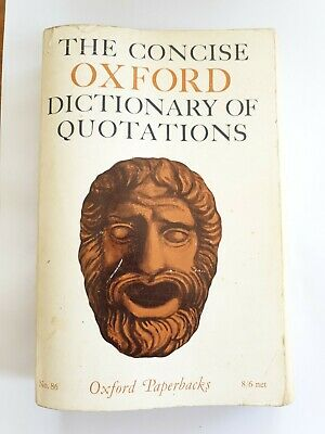 The Concise Oxford Dictionary Of Quotations No. 86 1965 • 2.60£