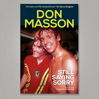 Don Masson Personally Signed Autobiography -   Still Saying Sorry   • 24.99£