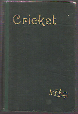 Cricket By WG Grace 1891 Uniquely Signed By BOTH Authors • 650£