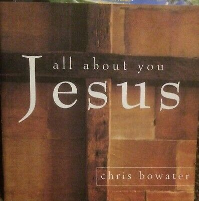 All About You, Jesus. Cd Album Chris Bowater • 1.99£