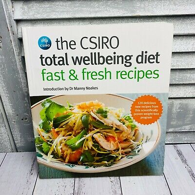 AU28 • Buy The CSIRO Total Wellbeing Diet Book Fast & Fresh Recipes By Manila Noakes