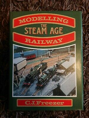 Modelling The Steam Age Railway, Freezer, C.J., Very Good Book • 1£