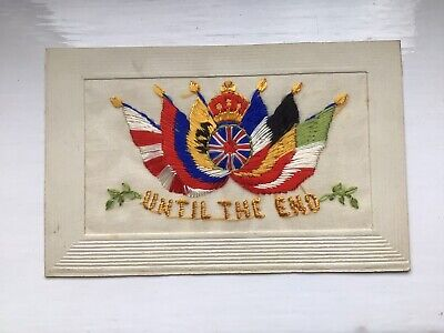 """Wwi French Embroidered Silk Postcard. """"until The End"""" + Message From Dad To Son! • 2.50£"""