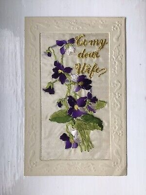 """Wwi French Embroidered Silk Postcard. """"to My Dear Wife"""". • 2.50£"""