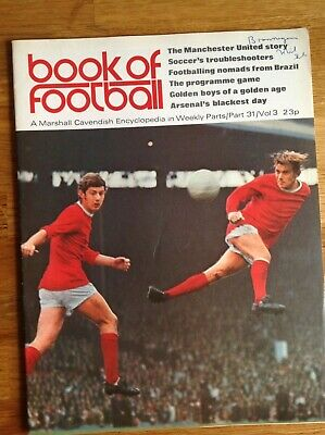 Marshall Cavendish Encyclopedia - Book Of Football Part 31 - Manchester United • 3£