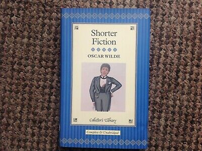 Oscar Wilde Hard Back Book - Shorter Fiction From The Collectors Library • 2.50£