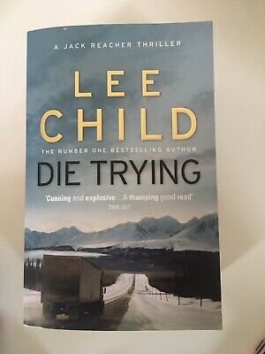 Die Trying: (Jack Reacher 2) By Lee Child (2010, Paperback) • 6.50£
