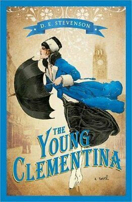 The Young Clementina, Paperback,  By D. E. Stevenson • 11.50£