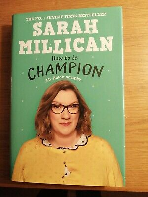 Sarah Millican How To Be Champion My Autobiography 1st Signed • 4.95£