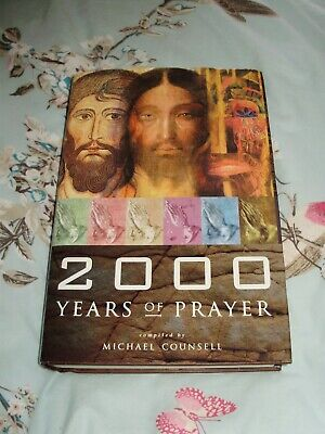 2000 Years Of Prayer Book By Michael Counsell HardBack Book Very Good Condition • 5£