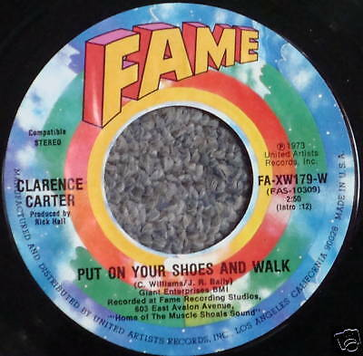 CLARENCE CARTER 45 Put On Your Shoes And Walk / I Found Somebody New MINT 1973 • 11.06£