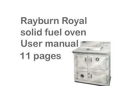 £4.30 • Buy User Manual For `The Rayburn Royal`solid Fuel Oven/ Cooker,11 Pages.