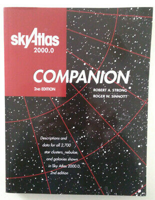 Sky Atlas 2000.0 Companion By Robert A. Strong; Roger W. Sinnott • 47.73£