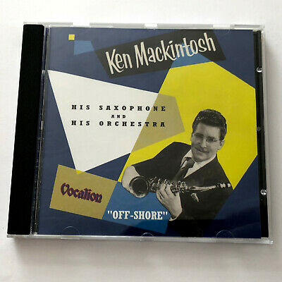 £5.99 • Buy Ken Mackintosh – His Saxophone And His Orchestra (Vocalion CD 2006)