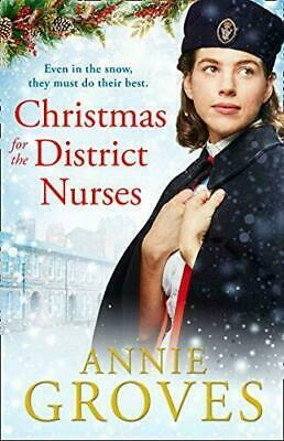 £3.40 • Buy Christmas For The District Nurses: The New Heartwarming Wart... By Groves, Annie
