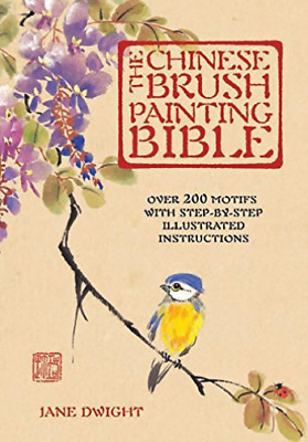 £14.05 • Buy Dwight Jane-The Chinese Brush Painting Bible BOOK NEW