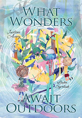 AU23.06 • Buy Avery Justine-What Wonders Await Outdoors BOOK NEW