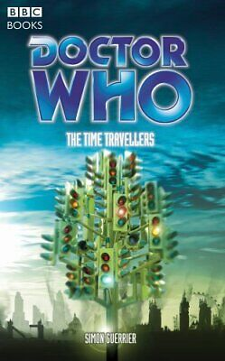 Doctor Who - The Time Travellers (BBC PDA) Paperback Book, Simon Guerrier • 9.99£