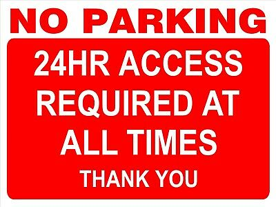 £1.99 • Buy NO PARKING SIGN - 24Hr Access Required Sign For Wall, Windows, Gates Etc...