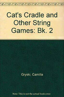 £3.28 • Buy Cats Cradle And Other String Games: Bk. 2, Gryski, Camilla, Used; Good Book
