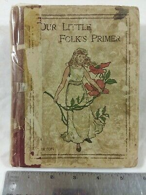 £15.62 • Buy Our Little Folk's Primer By Mary B. Newton (1898)
