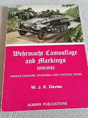 £6 • Buy Wehrmacht Camouflage And Markings 1939 - 1945 - W.J.K Davies