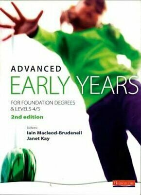£48.80 • Buy Advanced Early Years: For Foundation Degrees And Levels 4/5, 9780435401009